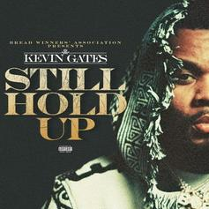 """Kevin Gates Opens Up On New Song """"Still Hold Up"""""""