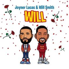 "Joyner Lucas Grabs Will Smith For ""Will"" Remix"