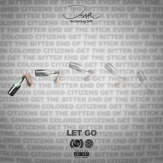 "D Smoke & SiR Honour George Floyd & Condemn Police Brutality On ""Let Go"""