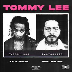 "Tyla Yaweh & Post Malone Are Living Like Criminals On ""Tommy Lee"""