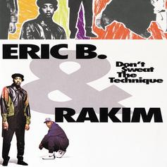 "Rakim & Eric B Shone Bright On ""Don't Sweat The Technique"""