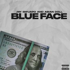 "Jay Gwuapo & Asian Doll Count Racks On ""Blue Face"""