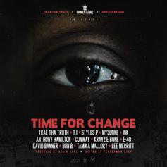 """Trae Tha Truth Enlists Rap All-Stars On Powerful Posse Cut """"Time For Change"""""""