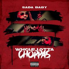 "Sada Baby Keeps His Closet Filled WIth A ""Whole Lotta Choppas"""