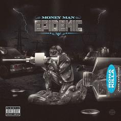 """Money Man Offers """"Epidemic"""" Deluxe Edition With """"RONA KILLA"""" Cover Art"""