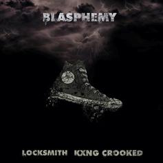 "Locksmith & KXNG Crooked Link Up For ""Blasphemy"""
