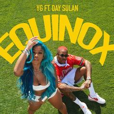 "YG Partners With His 4Hunnid Artist Day Sulan On Club Track ""Equinox"""