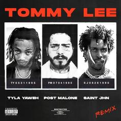 "Tyla Yaweh Drops Another ""Tommy Lee"" Remix With Post Malone & SAINt JHN"