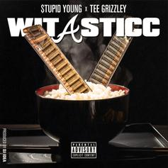 """Tee Grizzley Assists $tupid Young On """"Wit A Sticc"""""""