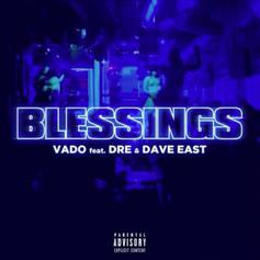 "Vado Enlists Dre & Dave East On ""Blessings"""