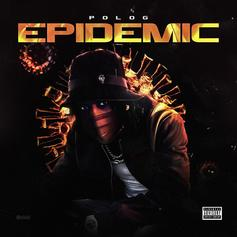 """Polo G Learns To Deal With The """"Epidemic"""" In New Song"""