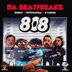 "Da BeatFreakz Tap Dutchavelli & DigDat On Massive ""808"""