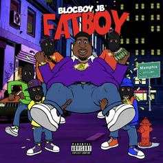 "BlocBoy JB Stays Eating Good And Making Money With ""FatBoy"""