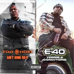 """Too $hort & E-40 Drop Split Album """"Ain't Gone Do It/Terms and Conditions"""" Ahead Of """"Verzuz"""" Appearance"""