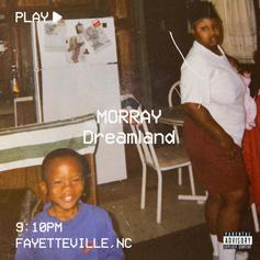 "Morray Delivers Another One With ""Dreamland"""