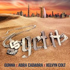 "Gunna Features On Charlie Sloth's New Song ""Get It"" With Abra Cadabra & Kelvyn Colt"