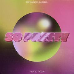 "Tyga Remixes Reyanna Maria's Viral Track ""So Pretty"""