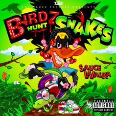 """Sauce Walka Drops Off His Latest Solo Project """"Birdz Hunt Snakes"""""""