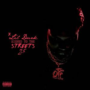 "Lil Durk Drops Off ""Signed To The Streets 2.5"""