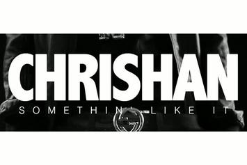 "Chrishan Feat. Juvi Wayne ""Somethin Like It"" Video"