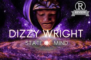 """Review: Dizzy Wright's """"State Of Mind"""" EP"""