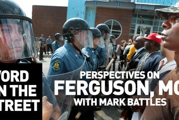 Word On The Street: Perspectives On Ferguson & Mike Brown With Mark Battles