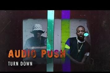 "Audio Push ""Turn Down"" Video"