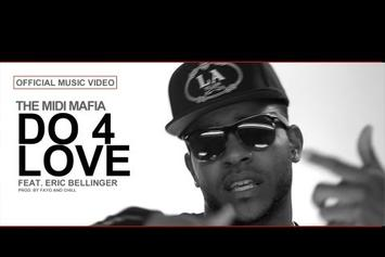 "The Midi Mafia Feat. Eric Bellinger ""Do 4 Love"" Video"