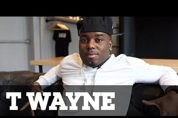 "Meet T-Wayne, The Man Behind ""Nasty Freestyle"""