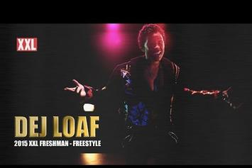 DeJ Loaf's XXL Freshmen Freestyle & Profile