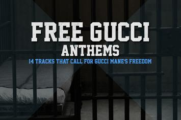 """Free Gucci"" Anthems: 14 Tracks That Call For Gucci Mane's Freedom"