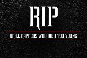 RIP: Drill Rappers Who Died Too Young