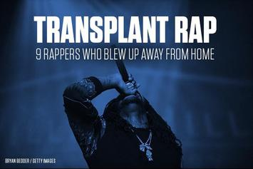 Transplant Rap: 9 Rappers Who Blew Up Away From Home