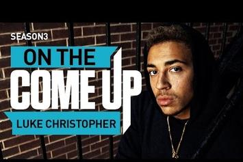 On The Come Up: Luke Christopher