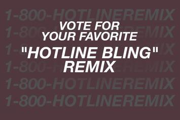 """Vote For Your Favorite """"Hotline Bling"""" Remix"""