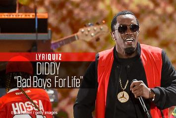 "LyriQuiz: Diddy ""Bad Boys For Life"""