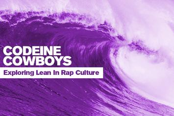 Codeine Cowboys: Exploring Lean In Rap Culture