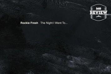 "Review: Rockie Fresh's ""The Night I Went To..."""