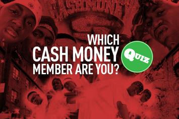 Quiz: Which Cash Money Member Are You?
