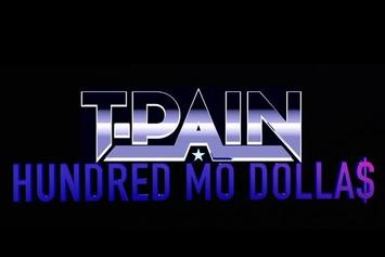 "T-Pain ""Hundred Mo Dolla$"" Video"