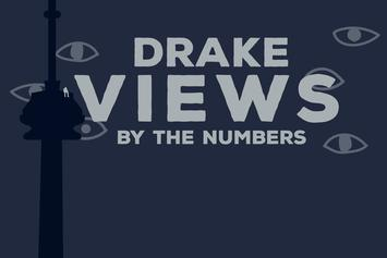 """Drake's """"VIEWS"""" By The Numbers"""