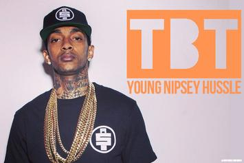#TBT: Young Nipsey Hussle