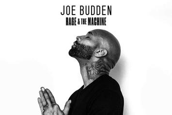 "Stream Joe Budden's ""Rage & The Machine"" LP"