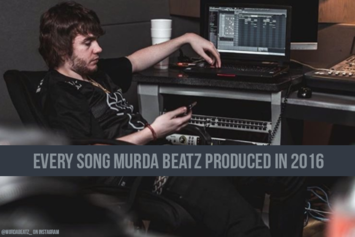 Every Song Murda Beatz Produced In 2016