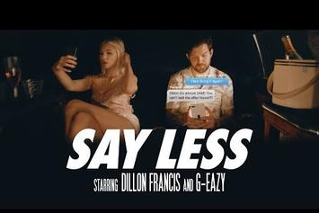 "Dillon Francis Feat. G-Eazy ""Say Less"" Video"