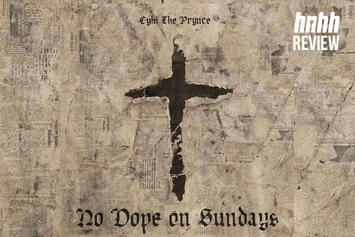 """CyHi the Prynce """"No Dope on Sundays"""" Review"""