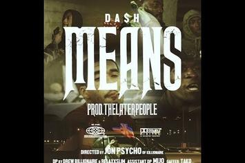 """Da$H Goes Hard In New Visuals For """"Means"""""""