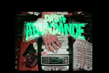 "Da$H Drops Off New Visuals For ""Abundance"""