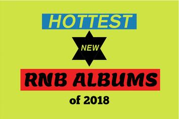 Top 15 Hottest R&B Albums Of 2018