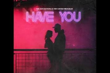 "The Kid Daytona Drops Romantic Visuals For ""Have You"""
